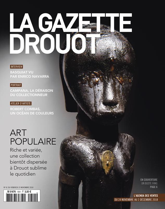 Gazette Drouot #41 du 23 NOVEMBRE 2018